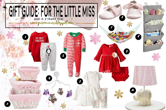 Summer' s Mom: GIFT GUIDE: FOR THE BABY GIRLS YOU LOVE