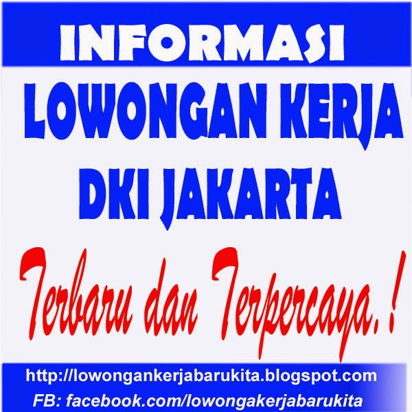 Lowongan Kerja Terbaru di Jakarta Mei 2015