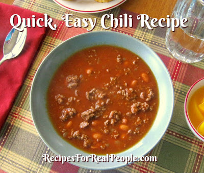 Quick, easy chili recipe. Have it on the table in 30 minutes or less!