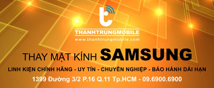 Thay mặt kính Galaxy S3 | S4 | S5 | Note 2 | Note 3 | Note 4