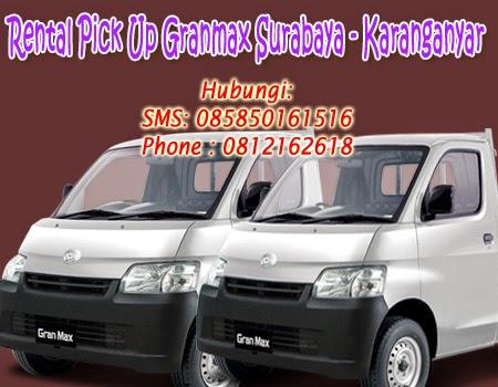 Rental Pick Up Granmax Surabaya-Karangayar