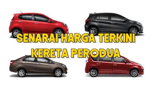 senarai harga kereta Perodua 2021