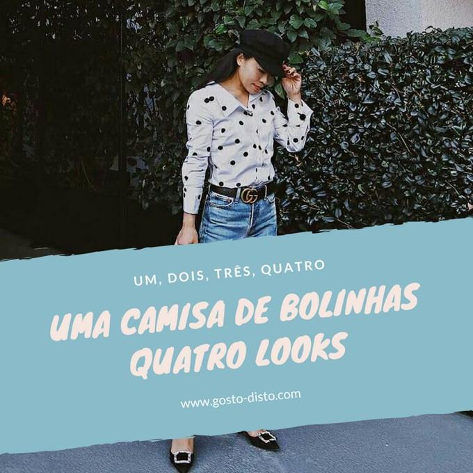 Bolinhas Bolonas Polka Dots Poás - uma camisa e quatro looks