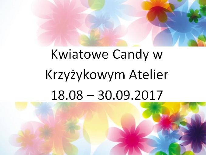Kwiatowe Candy w Krzyżykowym Atelier