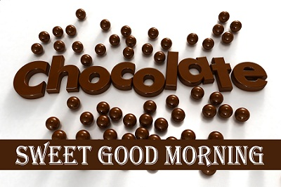 Sweet Good Morning Chocolate Wallpaper Image