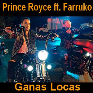 Prince Royce - Ganas Locas ft. Farruko