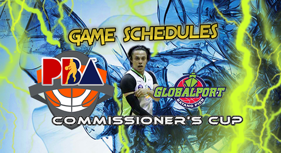 List of GlobalPort Batang Pier Game Schedules 2017 PBA Commissioner's Cup