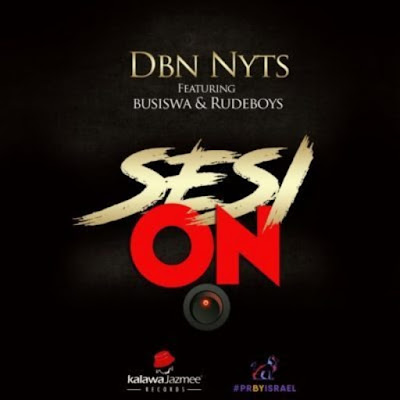 Dbn Nyts Feat. Busiswa & Rude Boyz - Sesi On