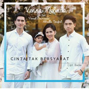 Venna Melinda - Cinta Tak Bersyarat (Feat. Verrel Bramasta & Athalla Naufal)