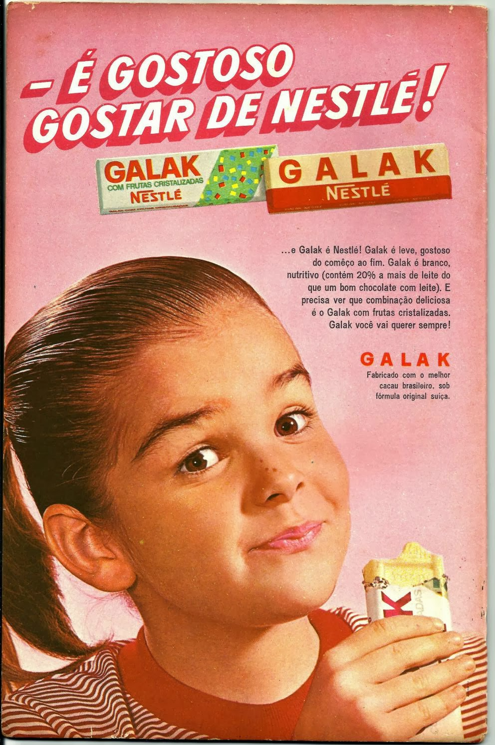 Propaganda do chocolate Galak de 1968.