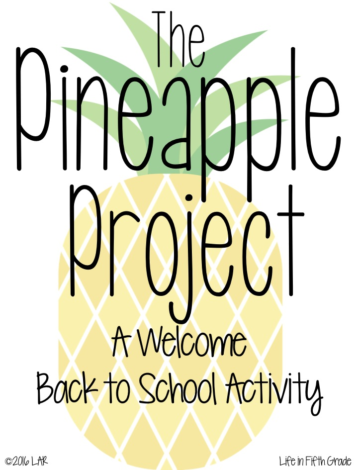 Life in Fifth Grade: The Pineapple Project: A Back to School