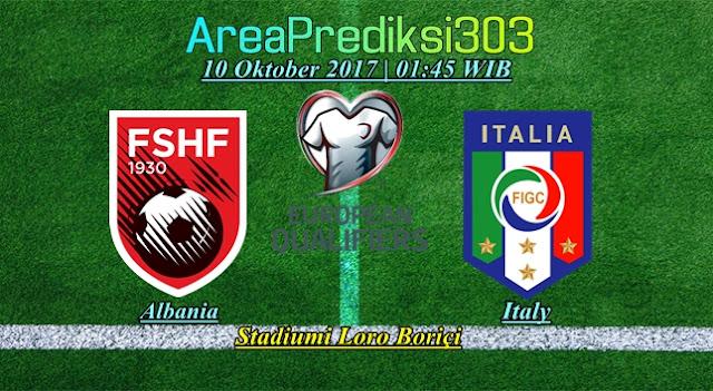 Prediksi Skor Albania vs Italy 10 Oktober 2017
