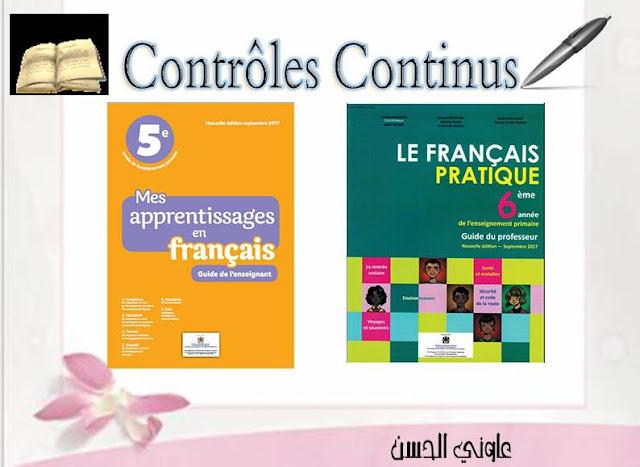 Contrôles continus: S 1 et S 2 Mes apprentissages en français 5aep Français pratique 6aep Sept 2017