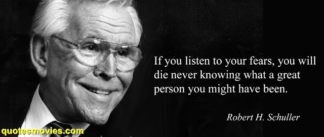 Robert H. Schuller Inspirational  quotes