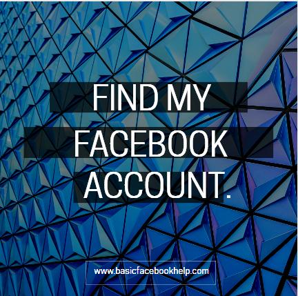 Find My Facebook Account