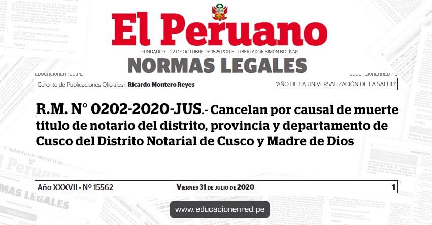 R. M. N° 0202-2020-JUS.- Cancelan por causal de muerte título de notario del distrito, provincia y departamento de Cusco del Distrito Notarial de Cusco y Madre de Dios (Eynaldo Alviz Montañez)