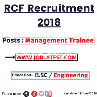 RCF Recruitment 2018 - 35 Trainee Posts : BE, BTech, B.SC Govt Jobs : Apply Online