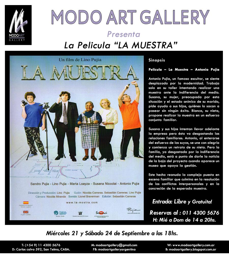 Modo Art Gallery: Modo Art Gallery Presenta La Película | LA MUESTRA ...