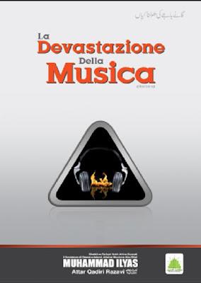 La Devastazione Della Musica pdf in Italian by Maulana Ilyas Attar Qadri
