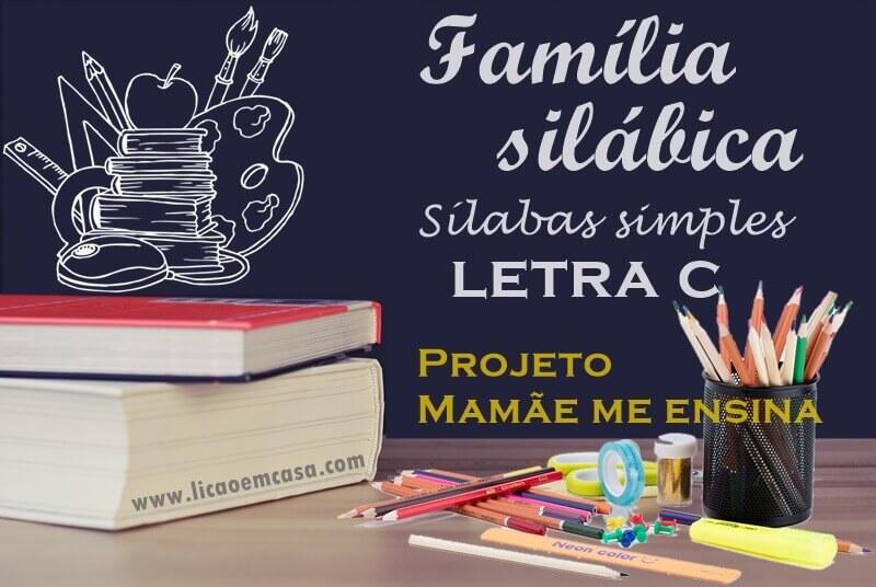 Família silábica, sílabas simples, letra C
