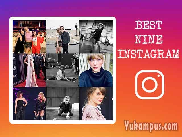 Cara Membuat Best Nine Instagram Tanpa Aplikasi Yukampus