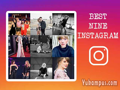 cara membuat best nine instagram