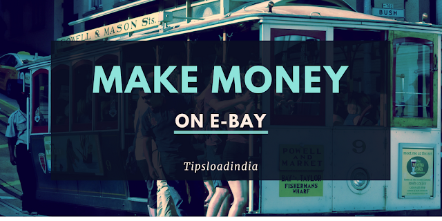 Make money on eBay, make money with eBay, earn money on ebay
