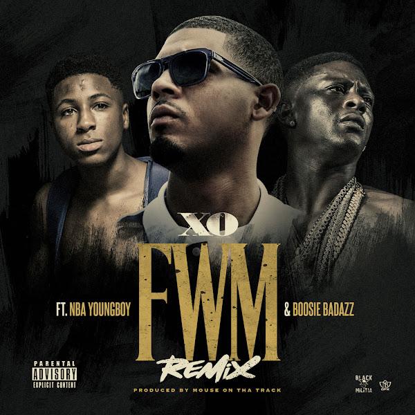 XO - FWM Remix (feat. NBA Youngboy & Boosie Badazz) - Single  Cover