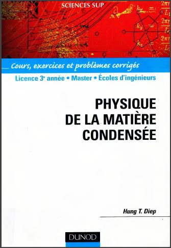 Livre : Physique de la matière condensée - Cours, exercices et problèmes corrigés