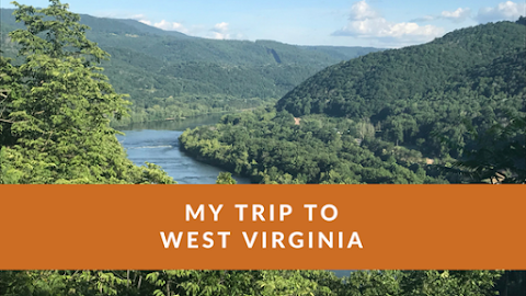 My Amazing Trip To West Virginia