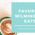 Favorite Wilmington Eats