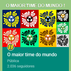 G+ O MAIOR TIME DO MUNDO