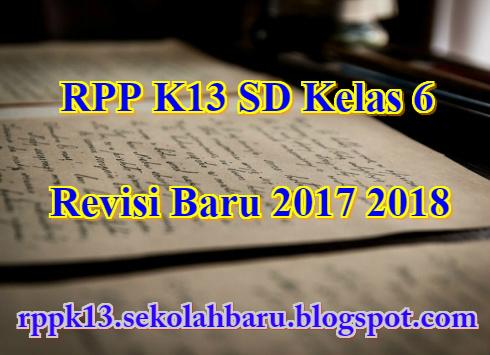 RPP K13 SD Kelas 6 Revisi Baru 2017 2018