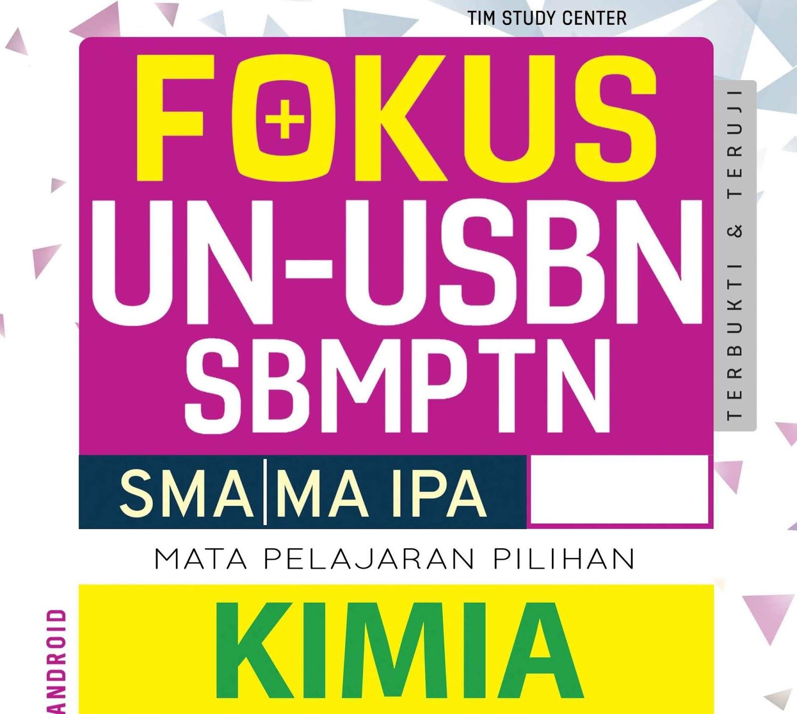 Fokus UN USBN SBMPTN Kimia SMA/MA IPA