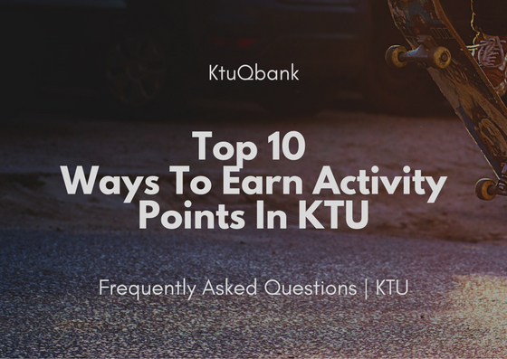 Top 10 Ways To Earn Activity Points In KTU