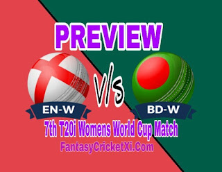 ENG-W V/s BD-W, 7th T20i DREAM11 TEAM