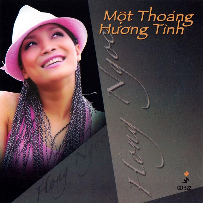 Mưa Hồng CD522 – Hồng Ngọc – Một Thoáng Hương Tình (NRG)