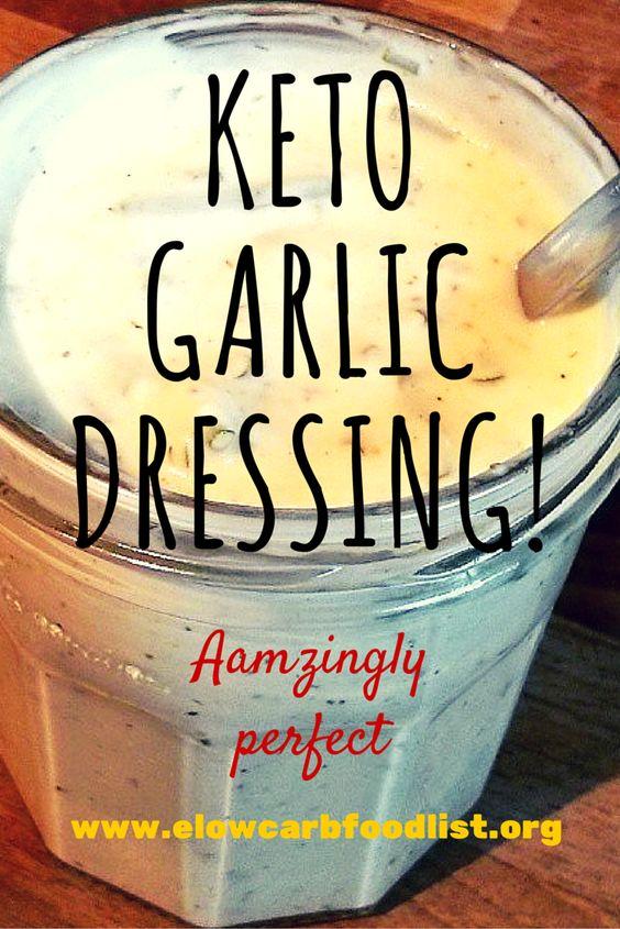 Keto (LCHF / Low Carb) Diet Garlic Salad Dressing