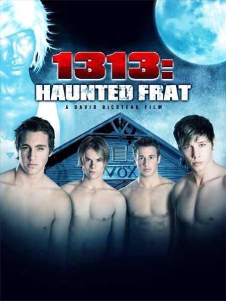 """VER ONLINE Y DESCARGAR PELICULA """"1313: Haunted Frat""""  """"Fraternidad Embrujada"""""""
