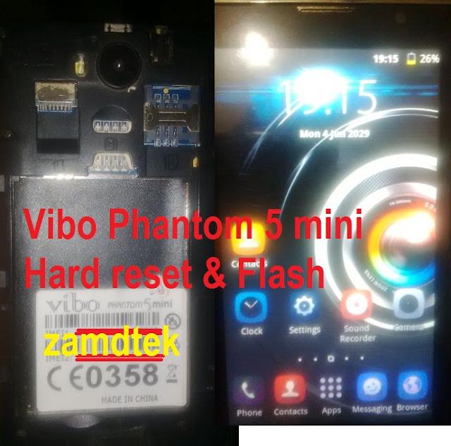 Vibo Phantom 5 mini Hard Reset and Flash.