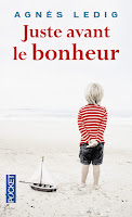 juste avant le bonheur Agnès Ledig, FLE, le FLE en un 'clic'