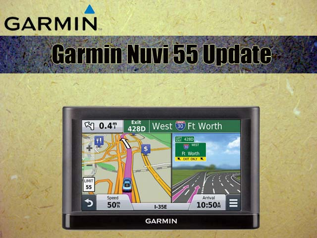 How To Update Garmin >> How To Update Garmin Nuvi 55 How To Update Garmin Garmin Updates