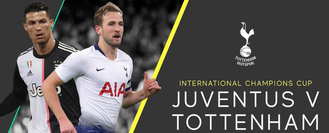 DIRETTA JUVENTUS TOTTENHAM Streaming: dove vedere la partita ICC 2019 | Calcio d'Estate