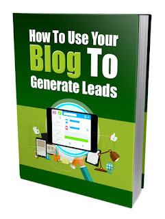 How To Use A Blog To Generate Leads