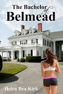 The Bachelor of Belmead by Helen Bea Kirk
