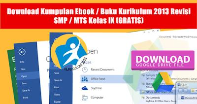Download Kumpulan Ebook / Buku Kurikulum 2013 Revisi Untuk SMP / MTS Kelas IX (GRATIS)