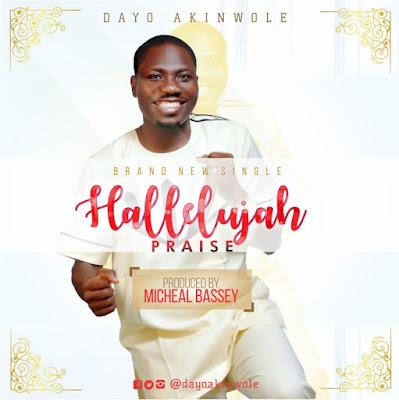 Music: Dayo Akinwole – Hallelujah Praise