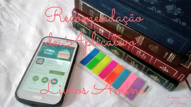 Recomendação de aplicativo: Livros Amino