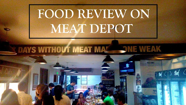Food Review - Meat Depot, BF Aguirre