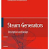 EBOOK - Steam Generators - Description and design (Donatello Annaratone)